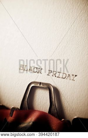 The sentence, Black Friday, written with a typewriter.