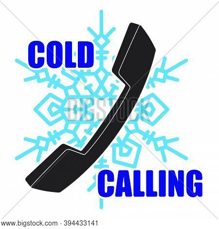 Illustration, Logo, Emblem Of Cold Calling Teleoperator With Phone Handset And A Snowflake