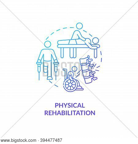 Physical Rehabilitation Blue Gradient Concept Icon. Physiology Therapist. Trauma Recovery. Clinical