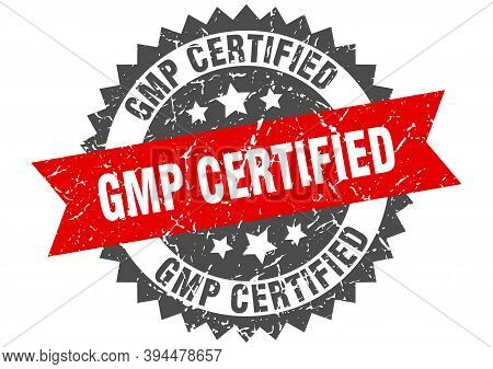 Gmp Certified Stamp. Grunge Round Sign With Ribbon
