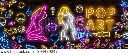 Pop Art Neon Light Sign. Bright Signboard, Light Banner. Vector Illustration Pop Art Icons Set. Pop