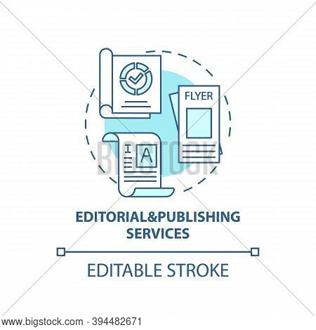 Editorial And Publishing Services Concept Icon. Top Business Consulting Service Idea Thin Line Illus
