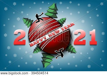 Happy New Year 2021 And Cricket Ball With Christmas Trees On An Isolated Background. Cricket Player