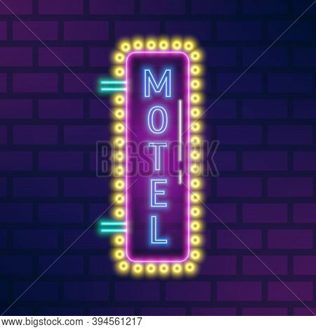 Neon Glowing Signboard With Motel Sign And Electric Lamps On Brick Wall. Advertising Signage Design