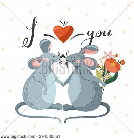 Greeting Day Card With Couple Of Cute Mouse In Love And Lettering. Rat Giving Other Rat A Bouquet Of