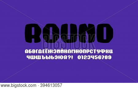 Plump Cyrillic Sans Serif Font With Rounded Corners. Letters And Numbers For Sport Logo And Emblem D