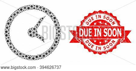 Vector Collage Clock Of Corona Virus, And Due In Soon Rubber Ribbon Stamp Seal. Virus Elements Insid