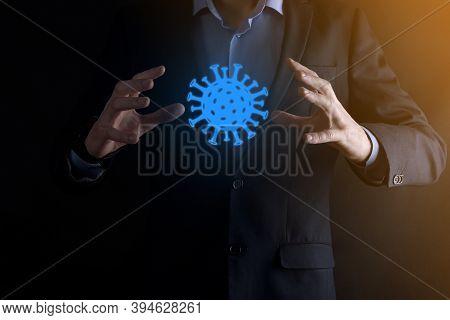 Businessman, Man Hold In Hand Abstract Virus Strain Model Of Covid-19 Respiratory Syndrome Coronavir