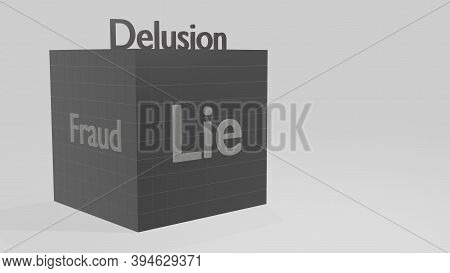 Concept Of Relationships Between People. Delusion Gives Rise To Fraud And Lies. A Large Gray Dark Cu