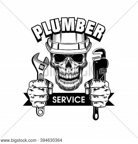 Plumbers Instruments Vector Illustration. Skull In Hardhat, Hands Holding Adjustable Spanners And Se