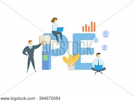 Pe, Private Equity. Concept With Keywords, People And Icons. Flat Vector Illustration. Isolated On W