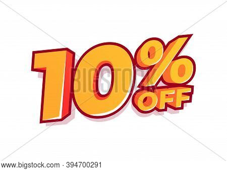 10% Off Sale Tag. Sale Of Special Offers. Discount With The Price Is 10%.