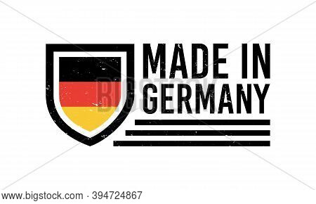 Made In Germany Label, Sign, Poster, Stamp. Germany Quality Stamp With Grunge Texture. Germany Banne