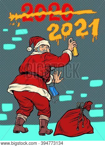 Santa Claus Graffiti Meets New Year 2021 And Crosses Out The Year 2020. Pop Art Retro Illustration K