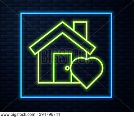 Glowing Neon Line House With Heart Shape Icon Isolated On Brick Wall Background. Love Home Symbol. F