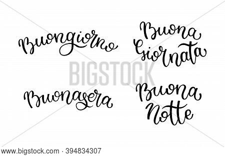 Hand Lettering Good Morning, Good Day, Good Evening, Good Night. Italian Letters