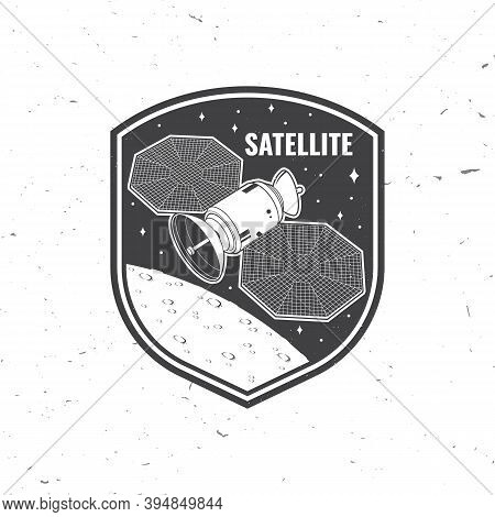 Satellite Logo, Badge, Patch. Vector Illustration. Concept For Shirt, Print, Stamp, Overlay Or Templ