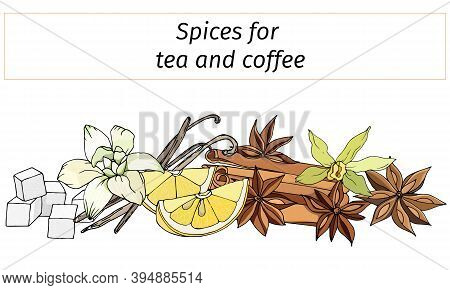Set Cinnamon, Anise, Lemon And Vanilla For Winter Hot Drinks. Banner Of Spices For Tea And Coffee, C