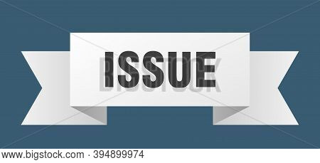 Issue Ribbon. Issue Isolated Band Sign. Issue Banner