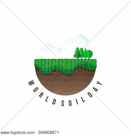 World Soil Day With Layer Of Soil In Circle Concept Design. Good Template For Soil Or Environment De