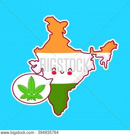 Cute Happy Funny India Map And Flag Character With Weed Marijuana In Speech Bubble. Vector Flat Line
