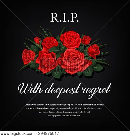 Funeral Card With Red Roses Flowers And Condolence. Funerary Poster, Memorial Engraving For Black Gr