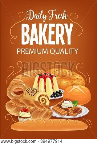 Bakery Products Vector Bread, Sweet Desserts And Pastry. Baked Food Cupcake, Bagel And Pudding, Bun