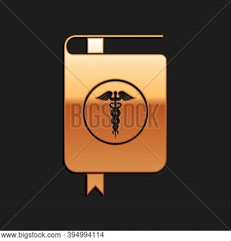 Gold Medical Book And Caduceus Medical Icon Isolated On Black Background. Medical Reference Book, Te