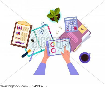 Financial Audit And Business Analysis Vector Top View Illustration With Hands, Tablet, Stationery. B