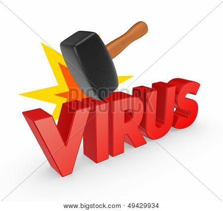 Hammer and word VIRUS. Isolated on white. 3d rendered. poster