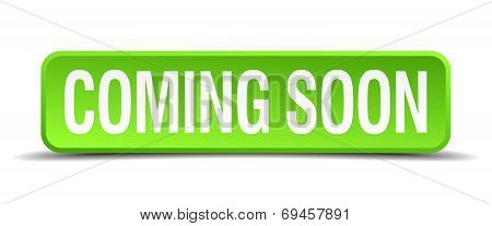 Coming Soon Green 3D Realistic Square Isolated Button