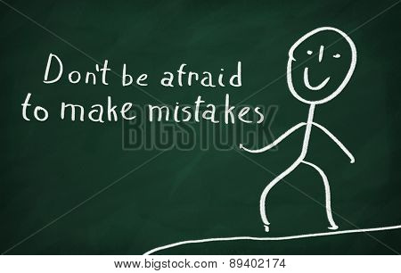 On the blackboard draw character and write Don't be afraid to make mistakes poster