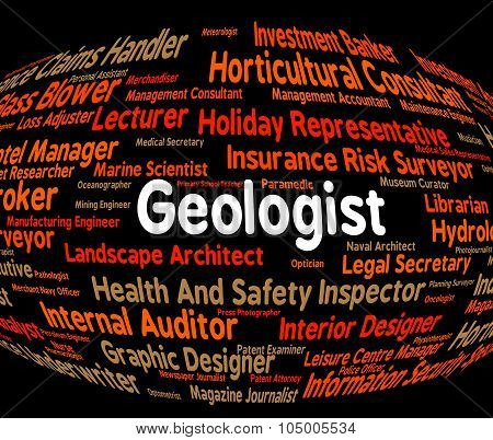 Geologist Job Shows Science Specialist And Expertise