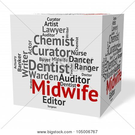 Midwife Job Means Birth Hire And Word