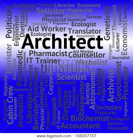 Architect Job Means Creator Hiring And Occupations