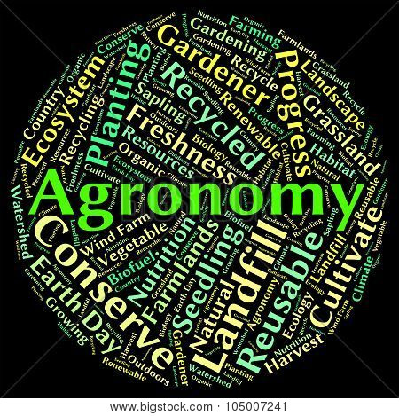 Agronomy Word Means Agriculture Text And Agronomics