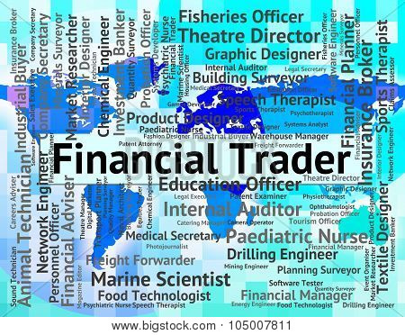 Financial Trader Shows Middleman Money And Exporter