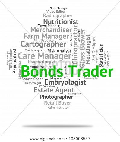 Bonds Trader Indicating Traders Indentures And Selling poster