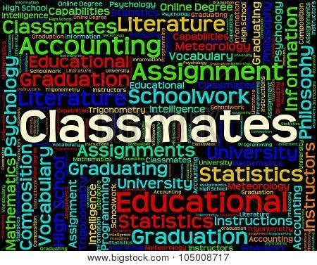 Classmates Word Shows Words Schoolmate And Schoolmates