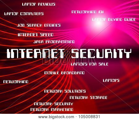 Internet Security Indicates World Wide Web And Word