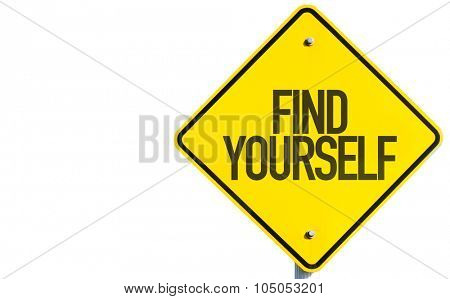 Find Yourself sign isolated on white background poster