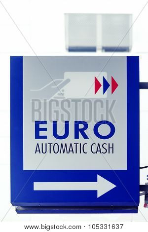 Euro automatic cash banknotes sign in Europe poster