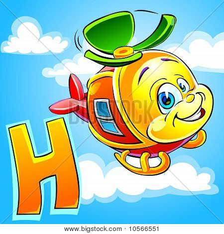 H is for Helicopter.