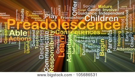 Background concept wordcloud illustration of preadolescence glowing light