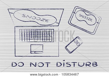 do not disturb: set of technology devices with on silent with funny Snooze eye mask poster