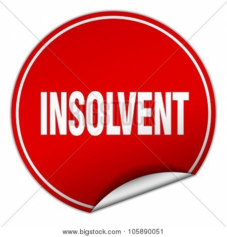 Insolvent Round Red Sticker Isolated On White