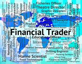Financial Trader Meaning Finance Text And Hiring poster