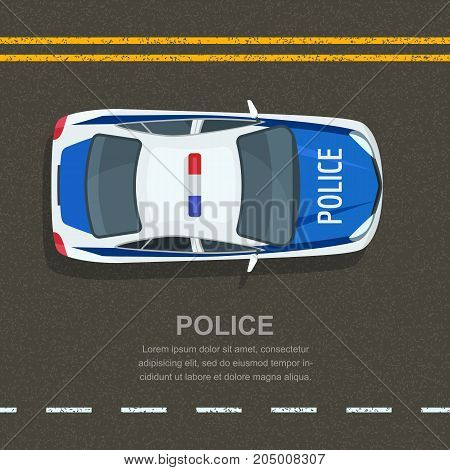 Road Police Patrol, Vector Illustration. Police Car On Asphalt Road, Top View. Street Traffic And Tr
