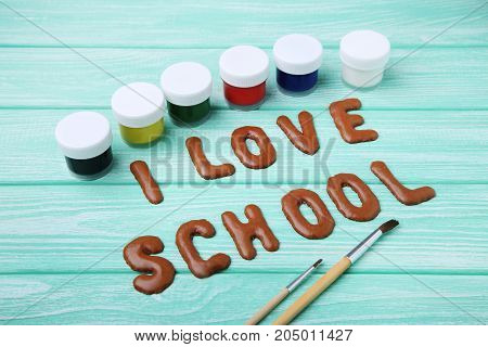 I Love School Written By Chocolate Cookies Alphabet With Gouache