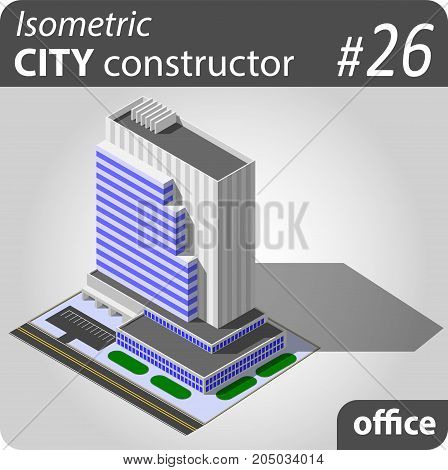 Isometric office building - skyscraper. Illustration of urban or rural houses and dwellings. For your infographic, city, map or business design. Detailed vector clip art with easy editable colors